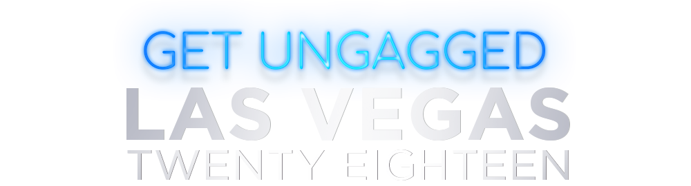 Get UnGagged