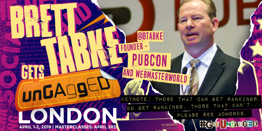 Brett Tabke of Pubcon Gets UnGagged in London
